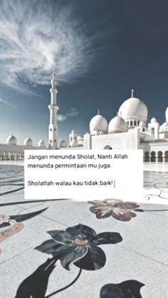 super Ideas for quotes indonesia motivasi islam Islamic Quotes Wallpaper, Islamic Love Quotes, Islamic Inspirational Quotes, Muslim Quotes, Arabic Quotes, Reminder Quotes, Self Reminder, Mood Quotes, Hight Light
