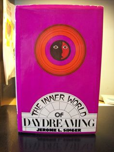 The inner world of daydreaming: Jerome L Singer