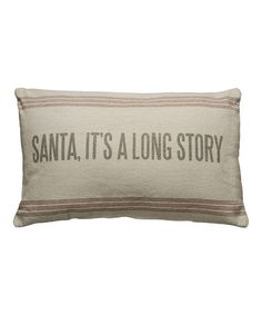 Loving this 'Long Story' Linen Throw Pillow on #zulily! #zulilyfinds