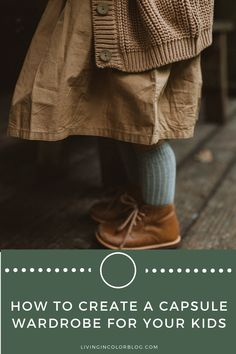 How to Create a Fall Capsule Wardrobe for Kids Kids Checklist, Half Shirts, Fall Capsule Wardrobe, First Daughter, Sustainable Clothing, Knit Jacket, Business Outfits, Hunter Boots, Long Sleeve Tops