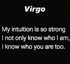 Virgo Traits, Virgo Love, Capricorn And Virgo, Virgo Sign, Zodiac Signs Virgo, Zodiac Facts, Earth Signs Zodiac, Virgo Memes, Funny Virgo Quotes