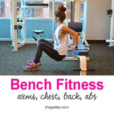 J Petite: Workout Wednesday: Bench Fitness