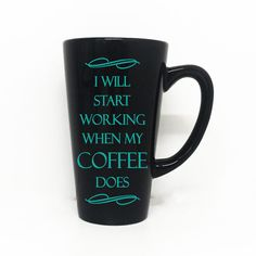 I Will Start Working When My Coffee Does Coffee Mug - Coffee Lovers Sign, Horse Gift, Custom Coffee Mug, Personalized Glass, Co-Worker Gift
