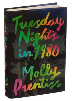 Molly Prentiss's debut novel focuses on three principal characters at the dawn of the era of Jean-Michel Basquiat and Keith Haring.