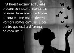 Post  #: A diferença sempre está no interior do ser humano ...