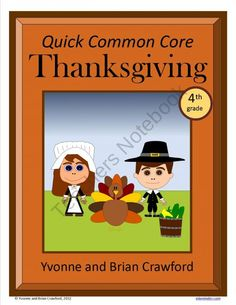 Thanksgiving Quick Common Core (4th grade) from Yvonne Crawford on TeachersNotebook.com (20 pages)