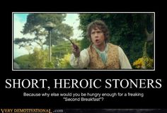YES!!!  This just made my day :) Hobbits: eat 7x a day and smoke pipeweed when they're not. The best character you could be!!