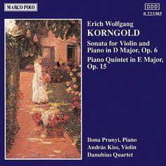 KORNGOLD: Violin Sonata, Op. 6 / Piano Quintet, Op. 15-Andras Kiss-Marco Polo