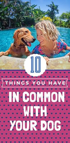 Here's a list of 10 things you and your pup have in common! This is for all the dog mom's out there who share more with their dog than you think! #dogmom #doglover #dogisgood #doglist