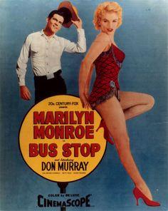 """""""Bus Stop"""" (1956) dirigida por Joshua Logan, e interpretada por Marilyn Monroe, Don Murray, Arthur O'Connell, Betty Field."""