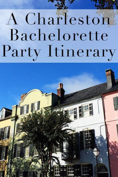 Where to Stay, Eat, and Drink for a Charleston Bachelorette Party