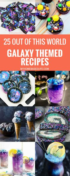 If youre looking for galaxy themed recipes youve come to the right spot. Here are what I consider 25 of the best Galaxy Themed Recipes around! Galaxy Desserts, Outer Space Party, Space Food, Birthday Dinners, Birthday Recipes, Birthday Ideas, Birthday Snacks, 9th Birthday, Dinner Themes