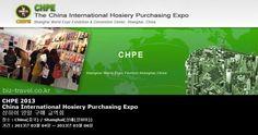 CHPE 2013 China International Hosiery Purchasing Expo  상하이 양말 구매 교역회