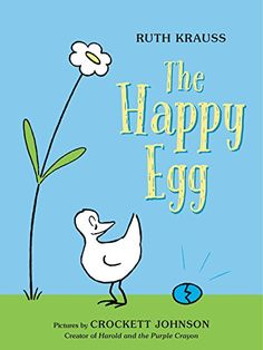 1.19.2016. The Happy Egg by Ruth Krauss. An undersized book with a lovely message about eggs and patience.  Sweet for storytimes about Birds, Eggs, Mothers.