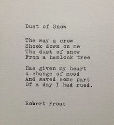 Discover and share Robert Frost Poetry Quotes. Explore our collection of motivational and famous quotes by authors you know and love. The Words, Cool Words, Poem Quotes, Words Quotes, Sayings, Hurt Quotes, Qoutes, Funny Quotes, Pretty Words