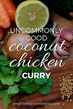 This Coconut Chicken Curry comes from a beautiful international cookbook that approaches mealtimes as an opportunity for good conversation, connection, and revival—no matter where you are eating or with whom you are sharing your table. Real Food Recipes, Healthy Recipes, Coconut Recipes, Simple Recipes, Healthy Foods, Free Recipes, Chicken Recipes, Healthy Eating, Coconut Curry Chicken