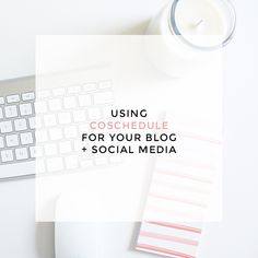 using CoSchedule for blogging + social media