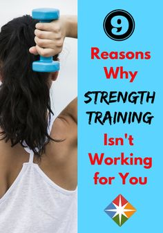 9 Reasons You''re Not Getting Results from Strength Training