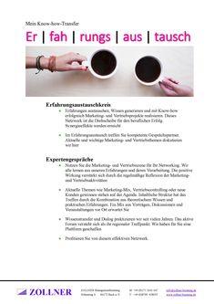 Toolbox, Erfahrungsaustauschkreis •Erfahrungen austauschen, Wissen generieren und mit Know-how erfolgreich Marketing- und Vertriebsprojekte realisieren. Dieses Netzwerk ist die Drehscheibe für den beruflichen Erfolg.  Synergieeffekte werden erreicht  •Im Erfahrungsaustausch treffen Sie kompetente Gesprächspartner. Aktuelle und wichtige Marketing- und Vertriebsthemen diskutieren  wir hier Wolfgang Zollner Health Psychology, Job Career, Work Life Balance, Motivation, Tool Box, Problem Solving, Marketing, Leadership, Coaching