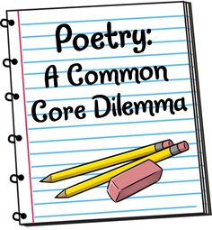 Poetry: A Common Core Dilemma - Blog post about the dilemma of teaching kids how to write poetry, when poetry writing is not in the CCSS - includes free teaching guide for Emma Dilemma: Big Sister Poems