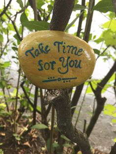 Take time for you. Hand painted rock by Caroline. The Kindness Rocks Project