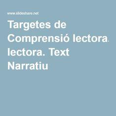 Targetes de Comprensió lectora. Text Narratiu Colegio Ideas, Language, Teaching, School, Books, Texts, Reading Comprehension, Libros, Book