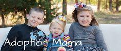 Adoption Mama. foster care adoption blog