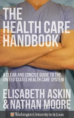 The Health Care Handbook by Nathan Moore. $8.30