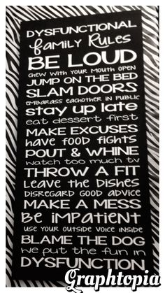 """Dysfunctional Family Rules  can be customized totally  -$50 measures 12""""x24"""" wood block  www.facebook.com/graphtopiadesigns"""