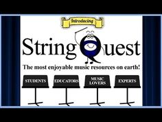 Explore StringQuest -- www.stringquest.com  Awesome e-learning Music curriculum for all levels!