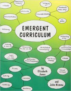 Amazon.com: Emergent Curriculum (9780935989625): Elizabeth Jones, John Nimmo: Books