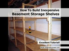 How To Build Inexpensive Basement Storage Shelves