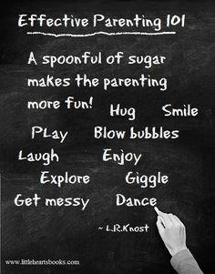 """""""A spoonful of sugar makes the parenting more fun!"""" ~ L.R.Knost <3 www.littleheartsbooks.com"""