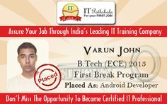 Congratulations!! Varun John - Placed as Android developer through ITPathshala  Assure Your Job Through India's Leading #IT #Training #Company