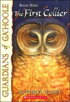 Guardians of Ga'Hoole - Book 9: The First Collier