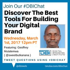 "maziwa makuu ‏@SweetbutKanana Feb 4  Please join the #DBIChat on Twitter ""Discover  The Best Tools For Building Your Digital Branding, March 1st, 2017.12pm PST   Mostly Welcomed! pic.twitter.com/39QZPjuI6n"