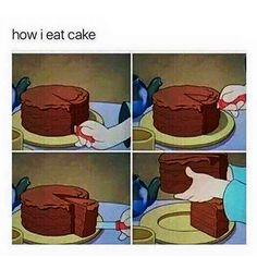 Don't judge me. #cake #eating #letthemeatcake #dietfunny #dietsfunny #exercisefunny #workingoutfunny #mealplan #lol #truestory #seemslegit #cakes #delicious #desserts #itsfunnycauseitstrue #funnycauseitstrue #iownit #dontjudgeme