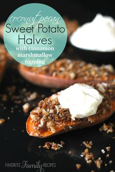 Coconut Pecan Sweet Potato Halves - my husband would go crazy over these