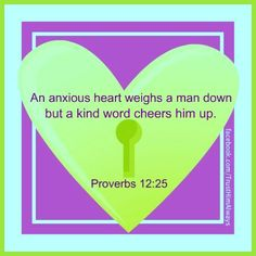 An anxious heart weighs a man down but a kind word cheers him up. Proverbs 12, Book Of Proverbs, Psalm 34, I Need Jesus, Jesus Is Lord, Faith Quotes, Life Quotes, The Lord Is Good, Daily Devotional