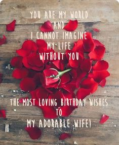 A Collection Of Romantic Birthday Wishes For Wife With Love From Husband Lots Beautiful Images Greeting Messages