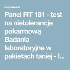 Panel FIT 181 - test na nietolerancje pokarmową Badania laboratoryjne w pakietach taniej - laboratorium Dialab Wrocław, Świdnica, Namysłów