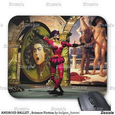 ANDROID BALLET , Science Fiction Mouse Pad by Bulgan Lumini (c) #robot #tech #scifi #3danimation #android #robotics #geek #nerd #comics