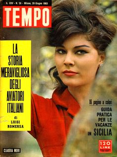 Movie actress and pop singer Claudia Mori (real name: Claudia Moroni) (29th June 1963). In 1964, Claudia Mori married rock'n'roll star Adriano Celentano.