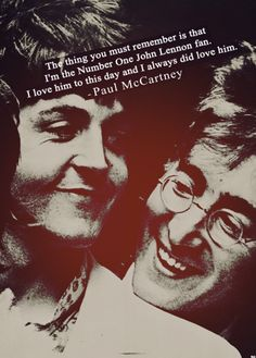 Paul McCartney & John Lennon      I think that is what we all want to believe it was always like!  xx
