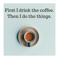 Coffee first, then I do my things. Golf, Jokes, Coffee, Drinks, Tableware, Kaffee, Drinking, Beverages, Dinnerware