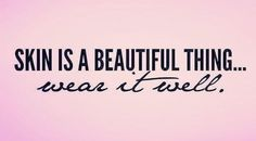 Skin is a beautiful thing. Contact me today to place your Mary Kay order with me. Spa Quotes, Salon Quotes, Beauty Quotes, Care Quotes, Makeup Quotes, Cosmetology Quotes, Makeup Pics, Love Your Skin, Good Skin