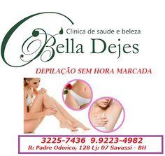 Bella Dejes: Sinta se livre, sinta se leve, Depilação sem hora ...