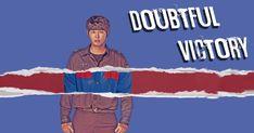 Sinopsis Doubtful Victory Episode 1-40 (Lengkap)