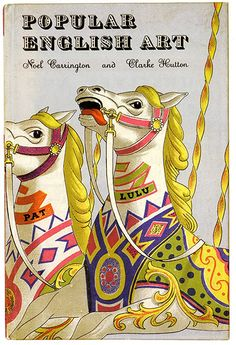 Penguin covers: Popular English Art by Noel Carrington and Clarke Hutton (1945).