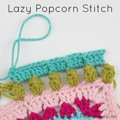 The Lazy Popcorn Stitch bypasses the need to remove your hook from your work in order to complete the stitch.
